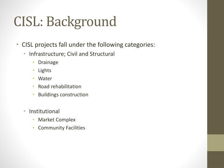 CISL: Background