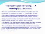 the creative economy slump a warning klaus r kunzmann