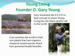 young living founder d gary young1