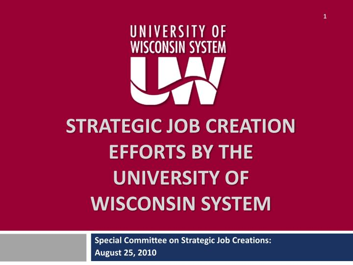 strategic job creation efforts by the university of wisconsin system n.