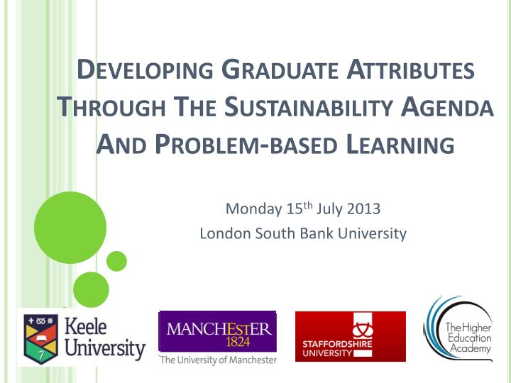 developing graduate attributes through the sustainability agenda and problem based learning n.