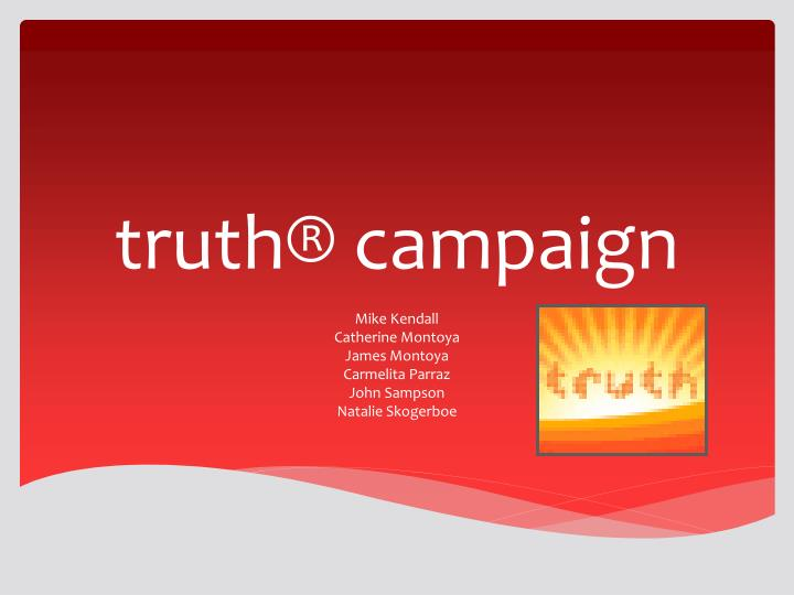 truth campaign n.