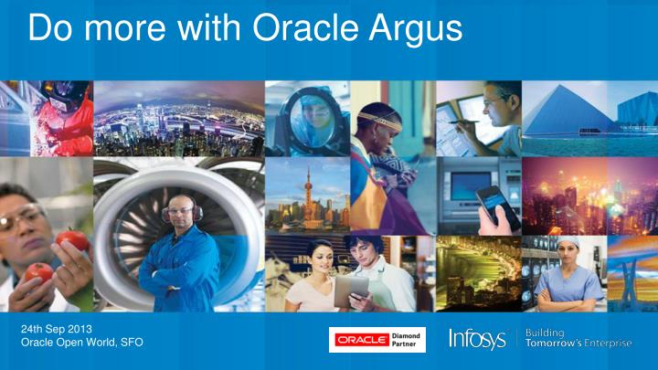 do more with oracle argus n.