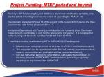 project funding mtef period and beyond