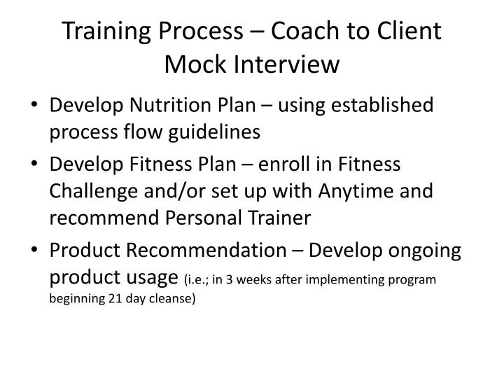Training Process – Coach to Client Mock Interview
