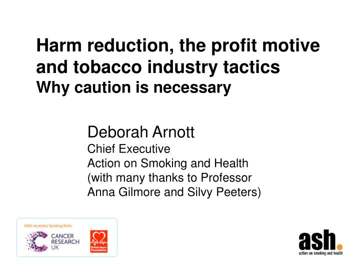 harm reduction the profit motive and tobacco industry tactics why caution is necessary n.