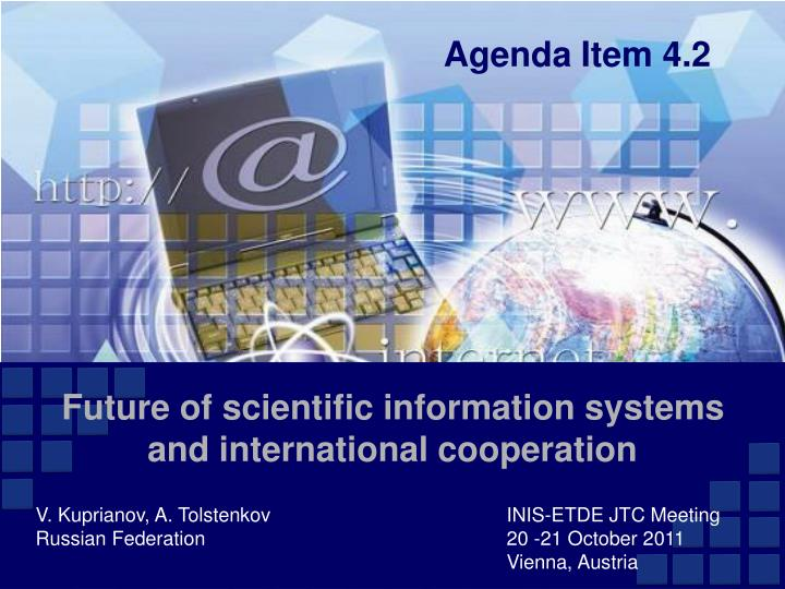 future of scientific information systems and international cooperation n.