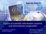 future of scientific information systems and international cooperation