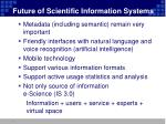 future of scientific information systems1