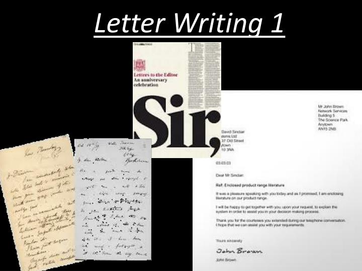 types of letter writing in english Informal letter an informal letter is a letter that is written in a personal fashion you can write them to relatives or friends, but also to anyone with whom you have a non-professional relationship, although this doesn't exclude business partners or workers with whom you're friendly.