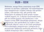 b2 b edi2