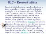 b2c kreatori tr i ta