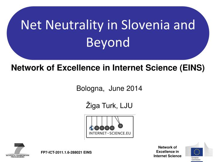 net neutrality in slovenia and beyond n.