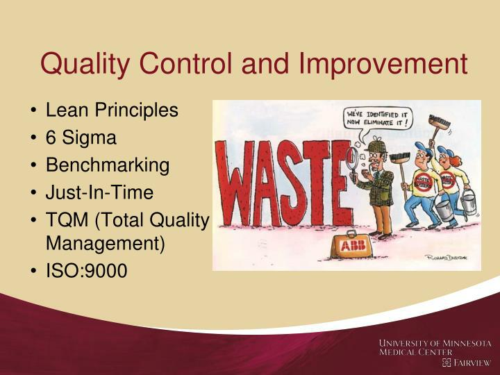 Quality Control and Improvement