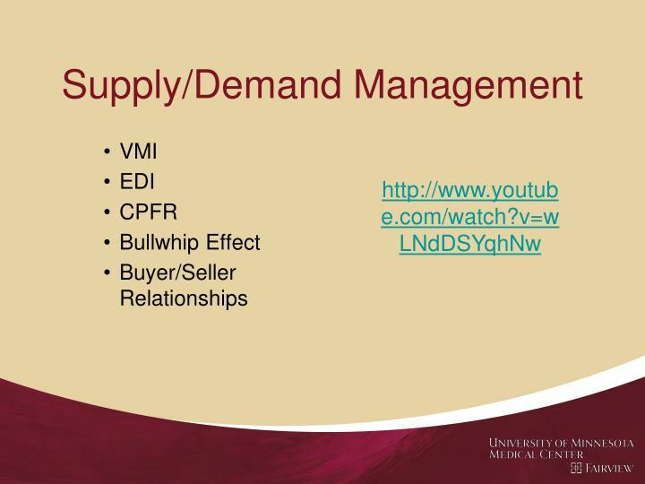 Supply/Demand Management