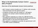 what is the multimedia contact centre mcc project