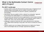 what is the multimedia contact centre mcc project1