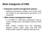 main categories of cms