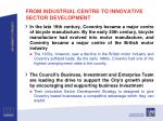 from industrial centre to innovative sector development