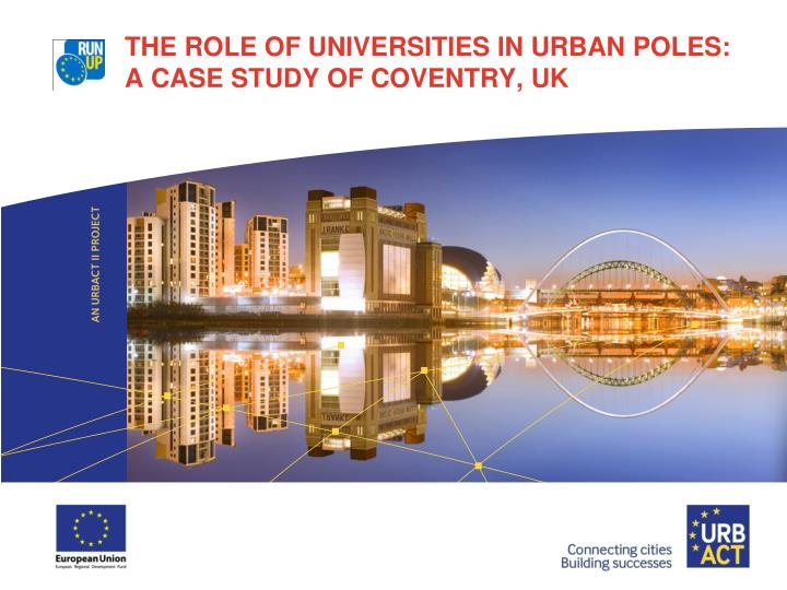 the role of universities in urban poles a case study of coventry uk n.