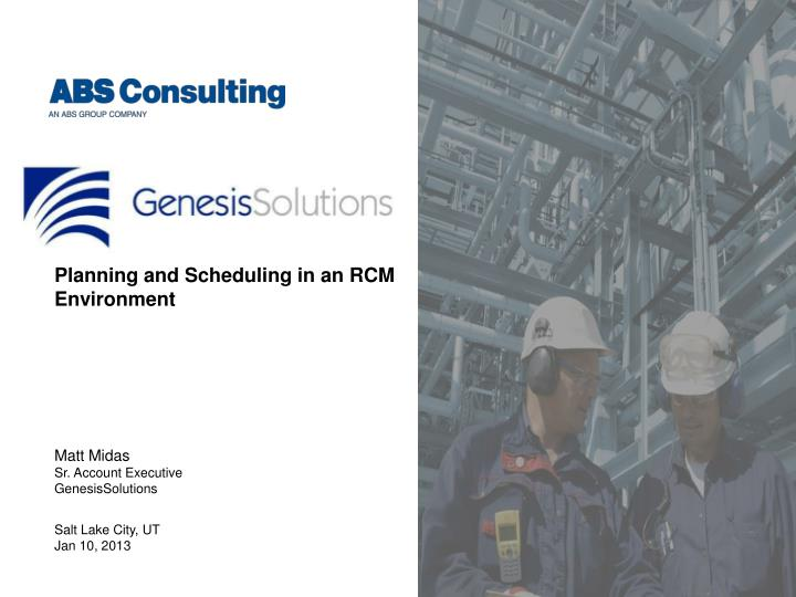 planning and scheduling in an rcm environment n.