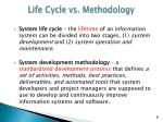 life cycle vs methodology