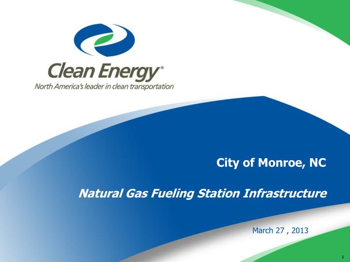 city of monroe nc natural gas fueling station infrastructure n.