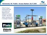 richmond va public access station 24 7 365