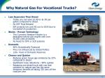 why natural gas for vocational trucks