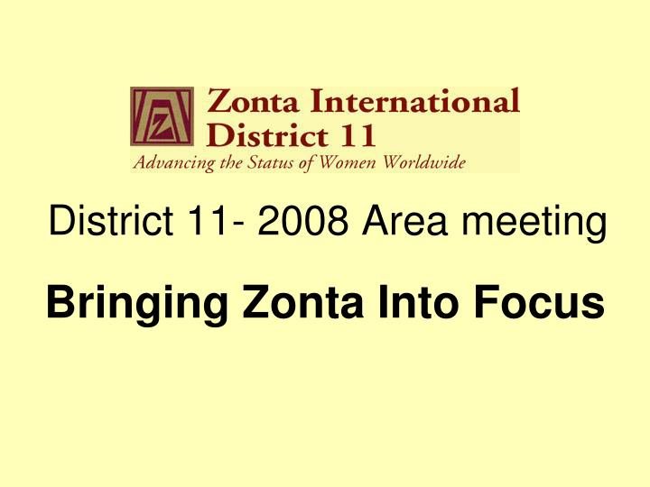 district 11 2008 area meeting n.