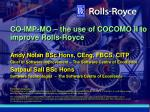 co imp mo the use of cocomo ii to improve rolls royce