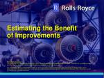 estimating the benefit of improvements