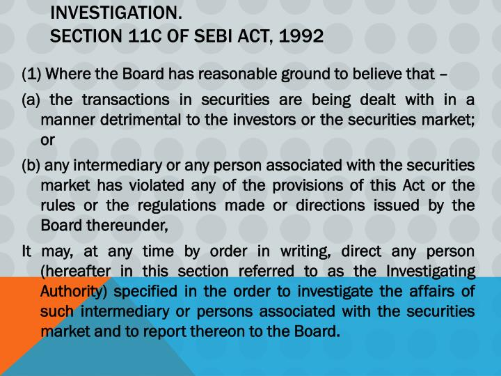 summary of sebi act Securities and exchange board of india (sebi) has a new mechanism in place to improve investor grievance redressal significantly investor awareness.