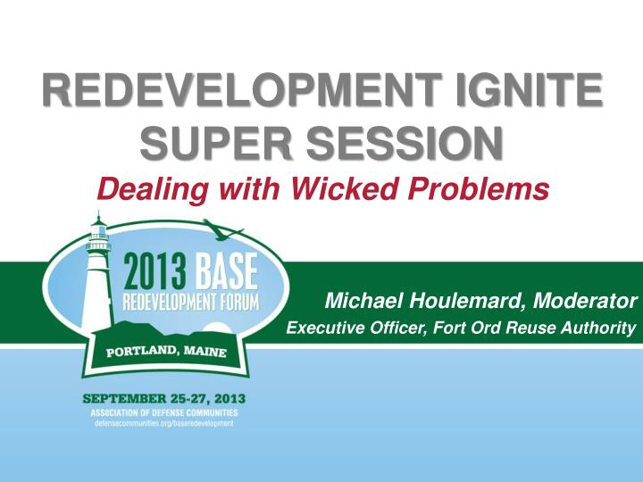 redevelopment ignite super session dealing with wicked problems n.