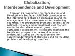 globalization interdependence and development