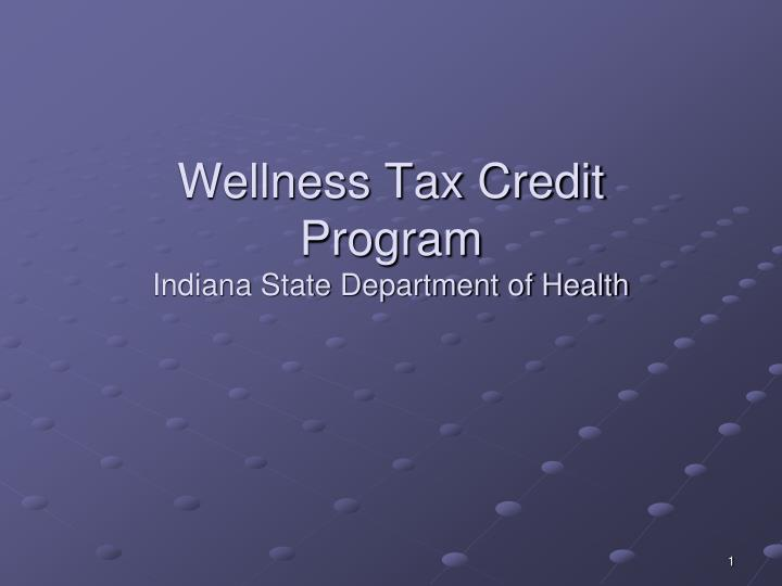 wellness tax credit program indiana state department of health n.