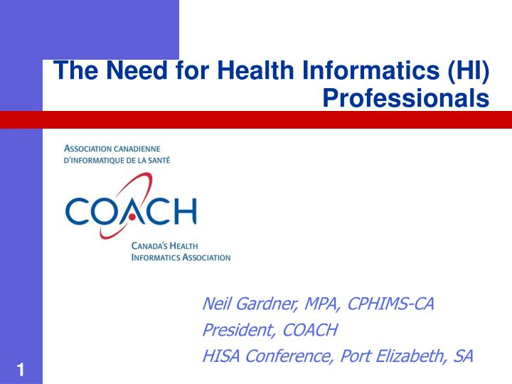 the need for health informatics hi professionals n.