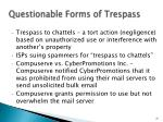 questionable forms of trespass