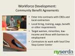 workforce development community benefit agreements