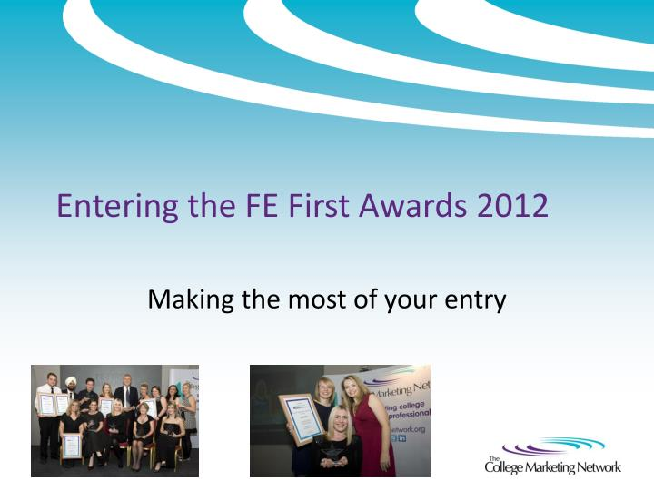 entering the fe first awards 2012 n.