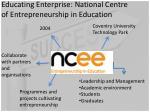 educating enterprise national centre of entrepreneurship in education
