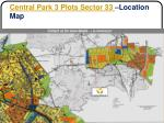 central park 3 plots sector 33 location map