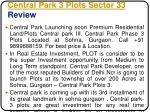 central park 3 plots sector 33 review