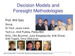 decision models and foresight methodologies