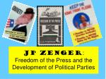 jp zenger freedom of the press and the development of political parties