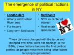 the emergence of political factions in ny