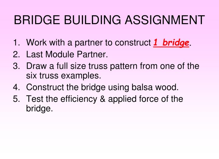 bridge building assignment n.