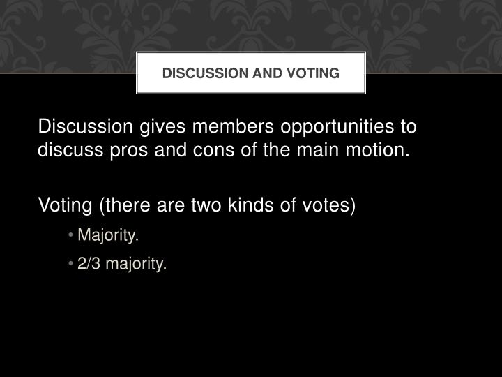 Discussion and Voting