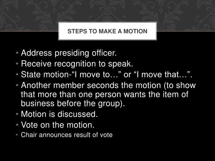Steps to Make a Motion