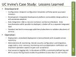 uc irvine s case study lessons learned